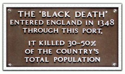 The Black Death entered the country through Weymouth